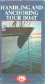 Handling And Docking Your Boat (Better Boating Series)