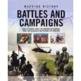 Mapping History: Battles And Campaigns