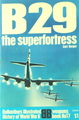 B-29 The Superfortress