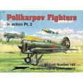 Polikarpov Fighters In Action Pt. 2 (# 162)