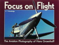 Focus On Flight: The Aviation Photography Of Hans Groenhoff